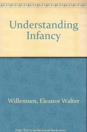 9780716710011: Understanding Infancy