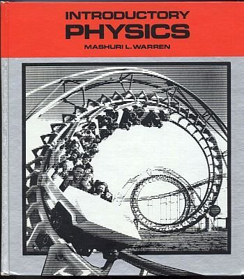 9780716710080: Introductory physics (A Textbook in physics)