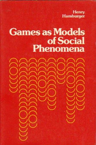 9780716710103: Games as Models of Social Phenomena.