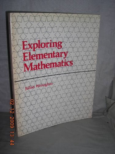 Exploring Elementary Mathematics: A Small-group Approach for: Julian Weissglass