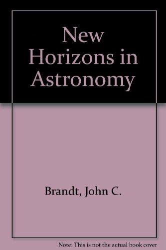 9780716710431: New Horizons in Astronomy