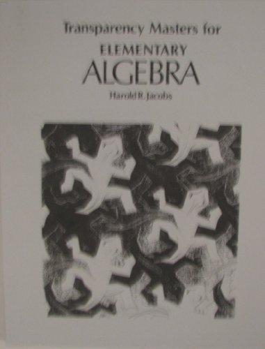 9780716710769: Transparency Masters for Jacobs' Elementary Algebra