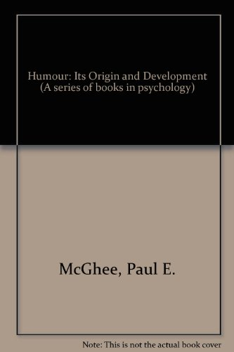 9780716710950: Humour: Its Origin and Development (A Series of books in psychology)