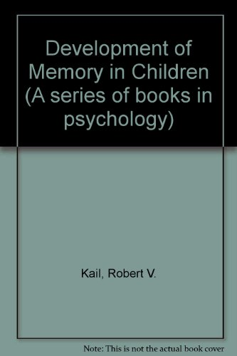 9780716710974: Development of Memory in Children (A Series of books in psychology)