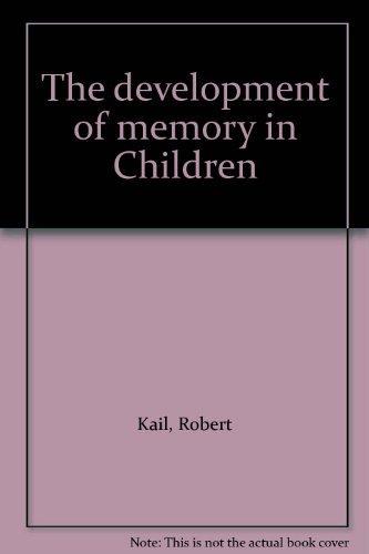 9780716710981: The development of memory in Children