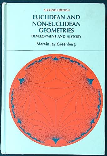 9780716711032: Euclidean and Non-Euclidean Geometries: Development and History