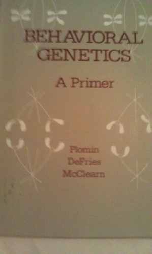 9780716711285: Behavioral Genetics: A Primer (A Series of books in psychology)