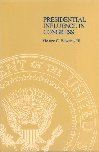 9780716711629: Presidential Influence in Congress