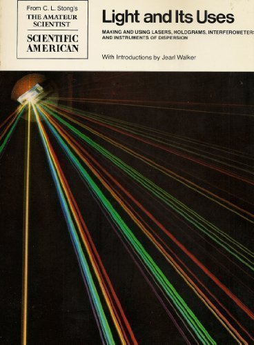 9780716711858: Light and Its Uses: Making and Using Lasers,Interferometers and Instruments of Dispersion (Readings from Scientific American)