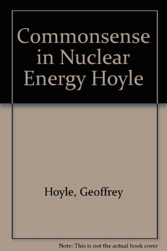 9780716712374: Commonsense in Nuclear Energy