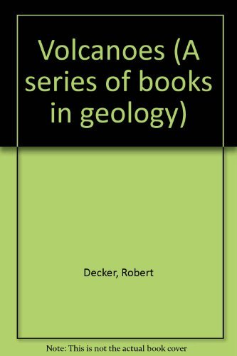 9780716712411: Volcanoes (A series of books in geology)