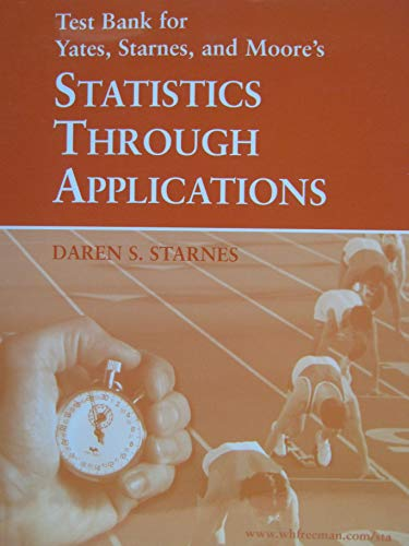 9780716712480: Statistics Through Applications: Printed Test Bank