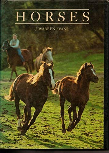 9780716712534: Horses: A Guide to Selection, Care, and Enjoyment