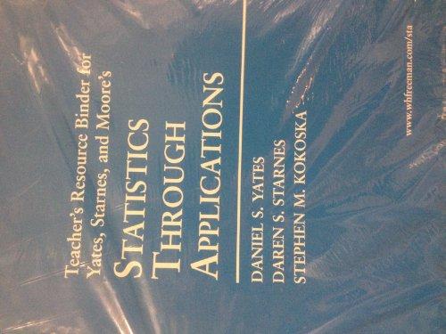9780716712626: Teachers Resource Binder for Statistics through Applications. Palgrave. 2004.