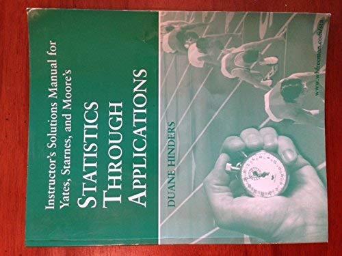 9780716712664: Statistics Through Applications: Instructors Solutions Manual