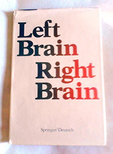 9780716712695: Left brain, right brain (A series of books in psychology)