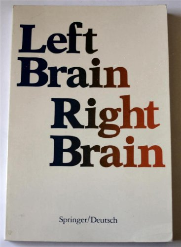 9780716712701: Left Brain, Right Brain (Series of Books in Psychology)