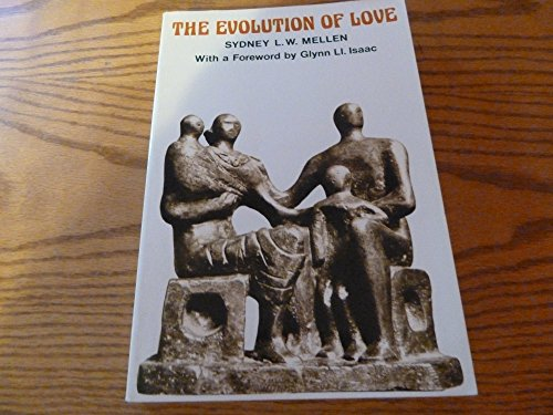 9780716712725: The Evolution of Love