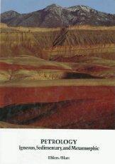 9780716712794: Petrology: Igneous, Sedimentary and Metamorphic