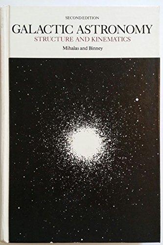 9780716712800: Galactic Astronomy: Structure and Kinematics of Galaxies