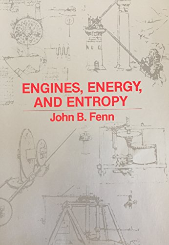 9780716712824: Engines, Energy and Entropy: A Thermodynamics Primer
