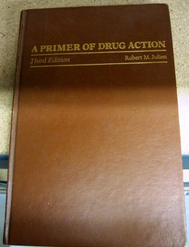 9780716712879: Primer of Drug Action (A Series of books in psychology)