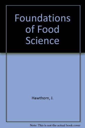 9780716712954: Foundations of Food Science