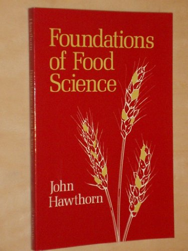 9780716712961: Foundations of Food Science