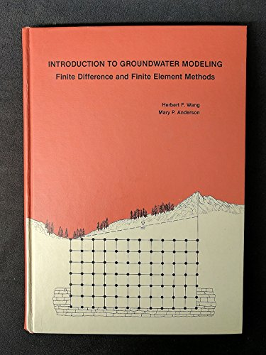 9780716713036: Introduction to Groundwater Modeling: Finite Difference and Finite Element Methods (A series of books in geology)