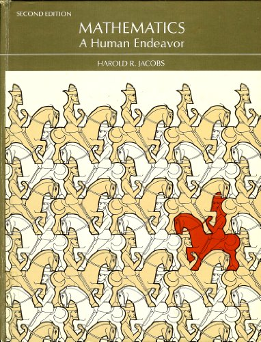 9780716713265: Mathematics, a Human Endeavour: A Textbook for Those Who Think They Don't Like the Subject