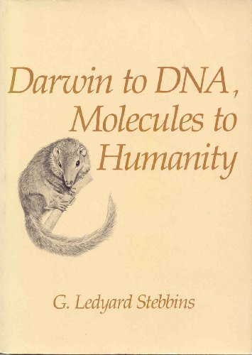 9780716713326: darwin to dna, molecules to humanity
