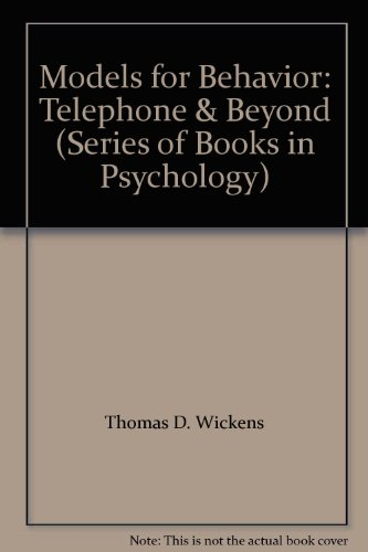 9780716713531: Models for Behavior: Telephone & Beyond (Series of Books in Psychology)