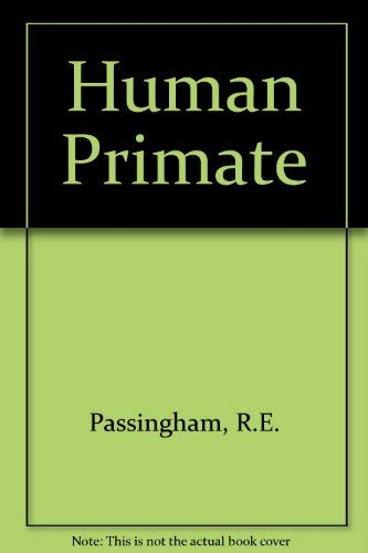 9780716713562: Human Primate