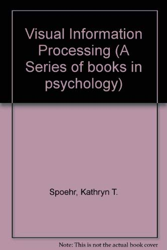 9780716713739: Visual Information Processing (A Series of books in psychology)