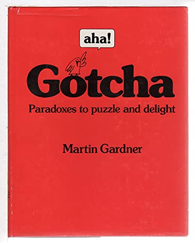 9780716714149: Aha! Gotcha: Paradoxes to Puzzle and Delight