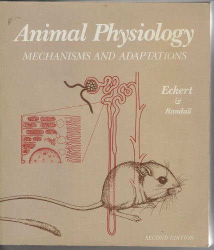 9780716714224: ANIMAL PHYSIOLOGY: MECHANISMS AND ADAPTATIONS