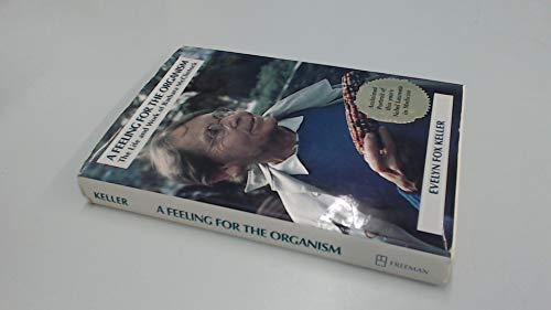 9780716714330: A Feeling for the Organism: Life and Work of Barbara McClintock