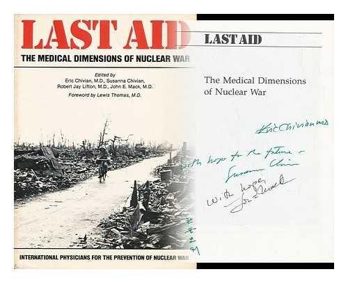 9780716714354: Last Aid: Medical Dimensions of Nuclear War