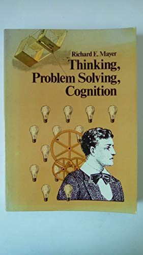 9780716714415: Thinking, Problem Solving, Cognition