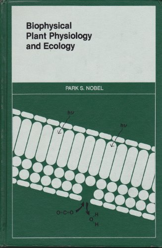 9780716714477: Biophysical Plant Physiology and Ecology