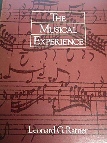 The Musical Experience (The Portable Stanford): Leonard G. Ratner