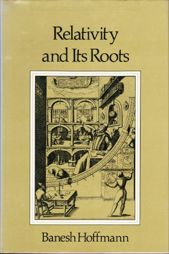 9780716714781: Relativity and Its Roots