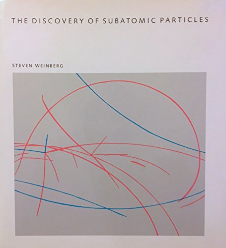 9780716714880: The Discovery Of Subatomic Particles (Scientific American Library Series)