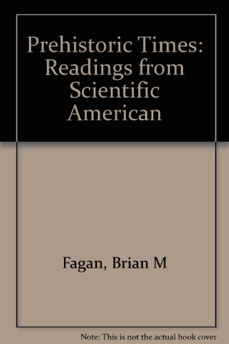 9780716714910: Prehistoric Times / Readings from Scientific American