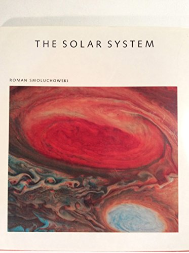9780716714927: The Solar System - The Sun Planets And Life (Scientific American Library Series)