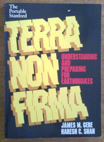 9780716714972: Terra Non Firma: Understanding and Preparing for Earthquakes (Portable Stanford)