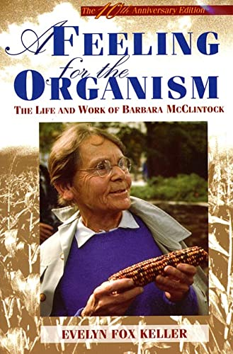9780716715047: A Feeling for the Organism: The Life and Work of Barbara McClintock