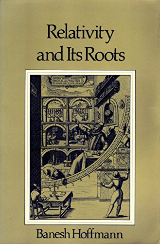 9780716715108: Relativity and Its Roots