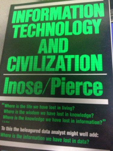 9780716715153: Information Technology and Civilization