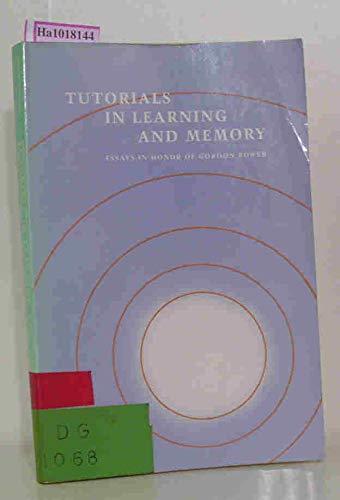 9780716715719: Tutorials in Learn & Memory: Man Made Univ, 3/E, I/M
